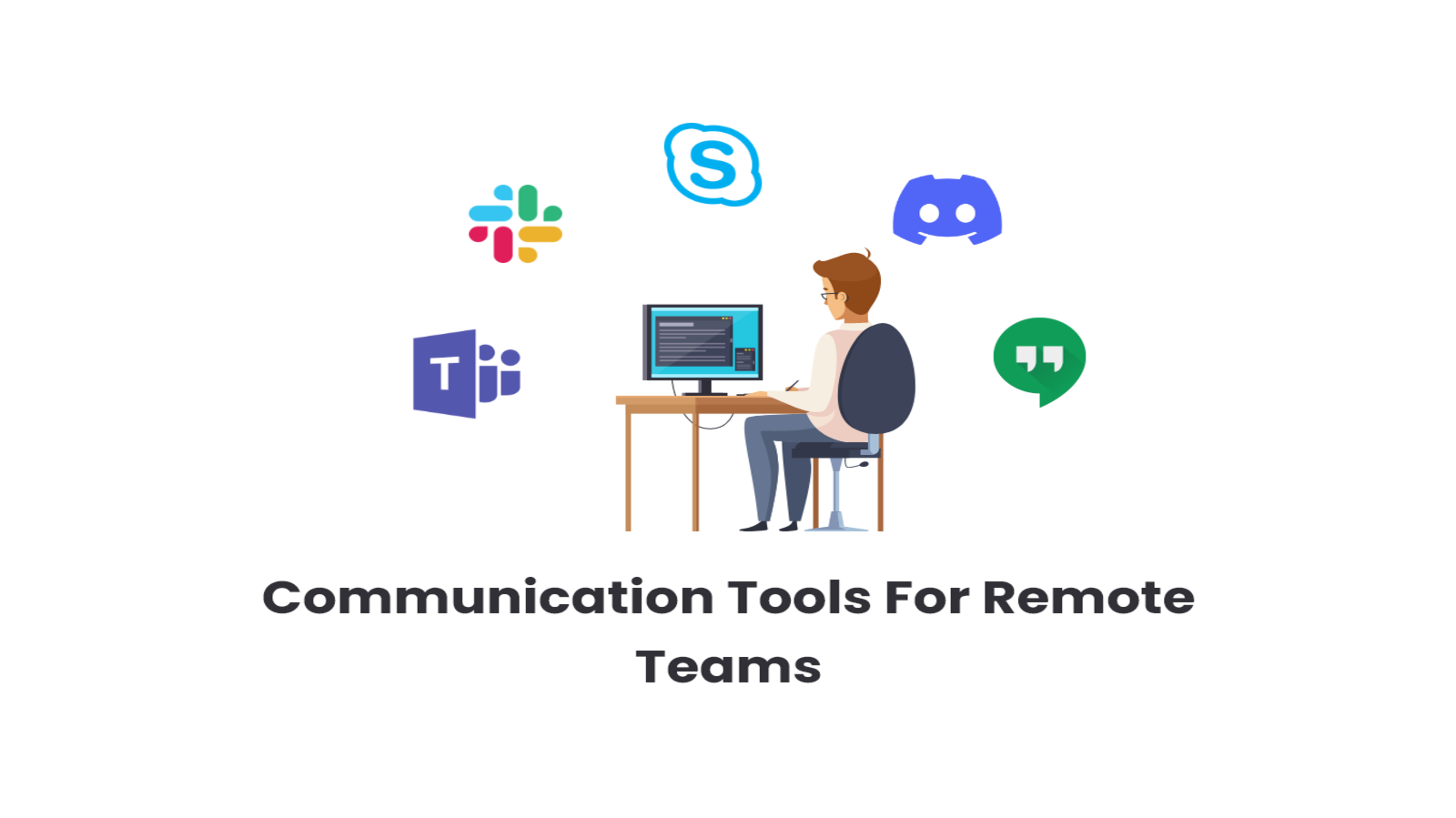 Communication Tools for Remote Development Teams