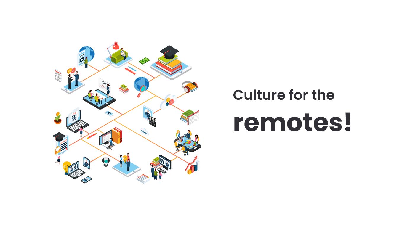 Culture for Remote Development Teams