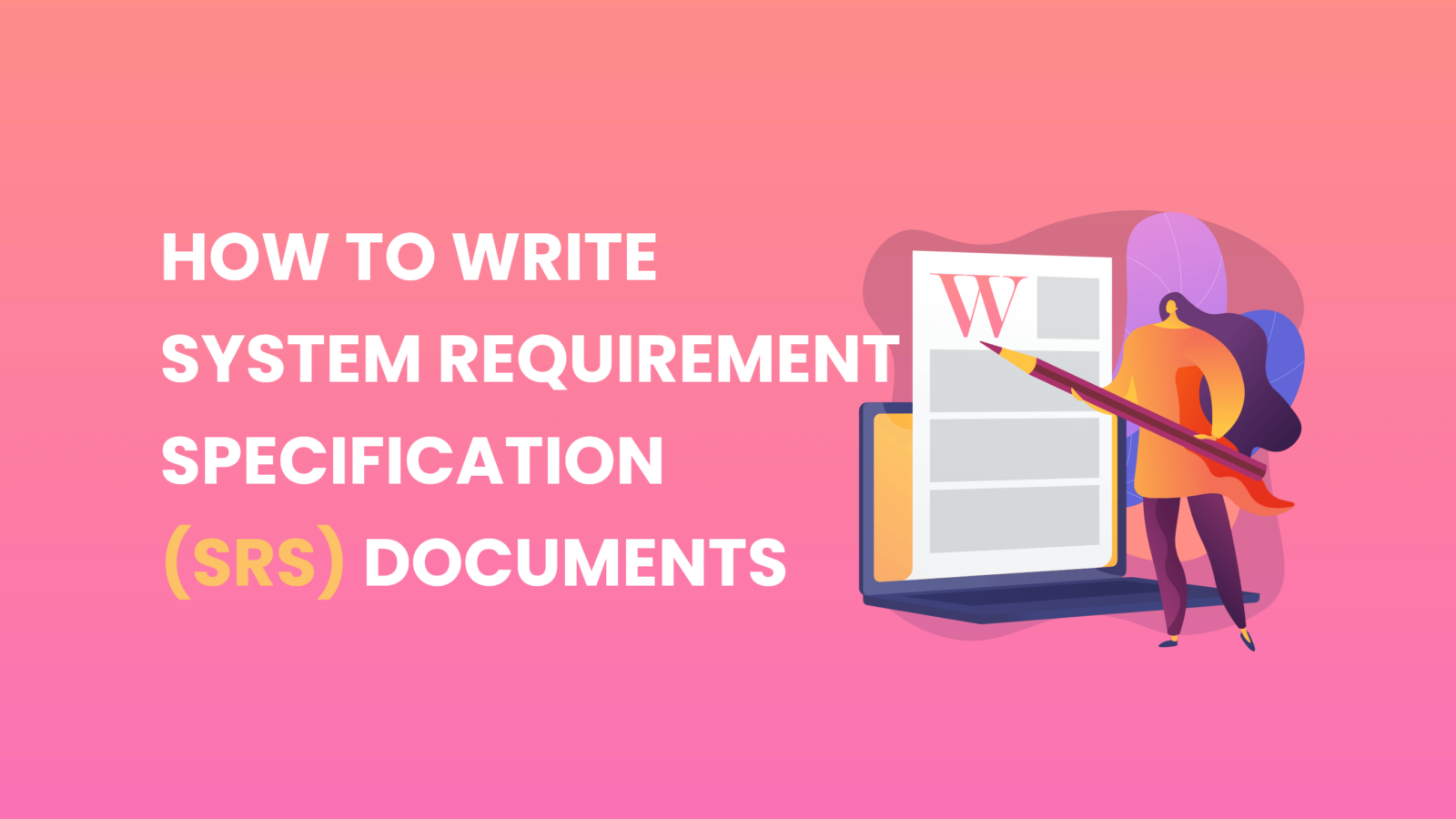 How to Write an SRS Document