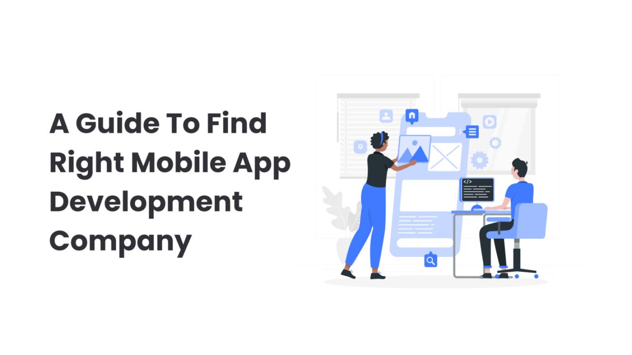 Right Mobile App Development Company