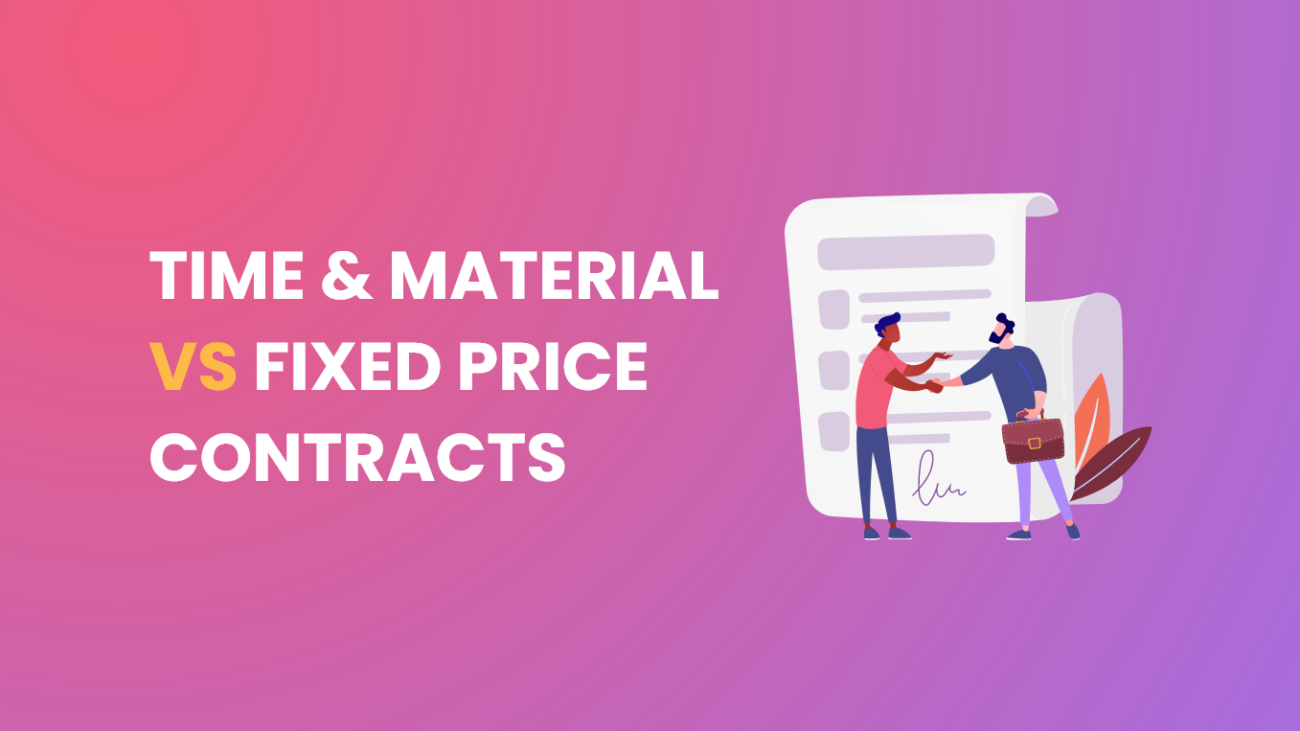Time and Material vs Fixed Price Contracts Treinetic pvt ltd